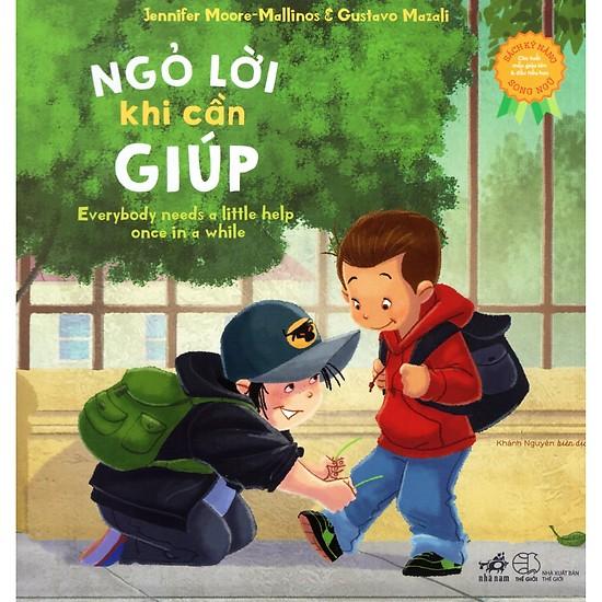 Ngỏ lời khi cần giúp là cuốn sách dạy kỹ năng sống hay dành cho con bạn