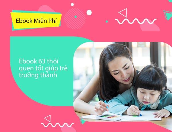 Ebook 63 thói quen tốt giúp trẻ trưởng thành