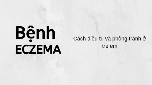 Bệnh ECZEMA ở trẻ em