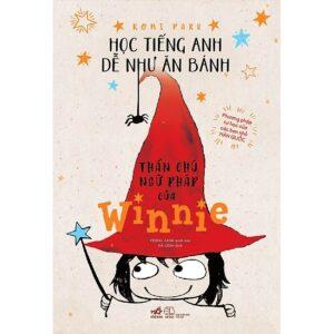 Sách học tiếng anh cho bé Thần chú ngữ pháp của Winnie