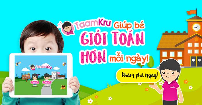Phương pháp dạy bé học Toán Taamkru là niềm vui của nhiều em nhỏ