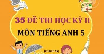 de-thi-hoc-ky-2-tieng-anh-lop-5