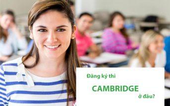 địa điểm đăng ký thi cambridge