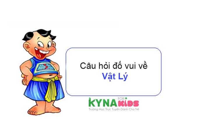 câu hỏi đố vui môn vật lý